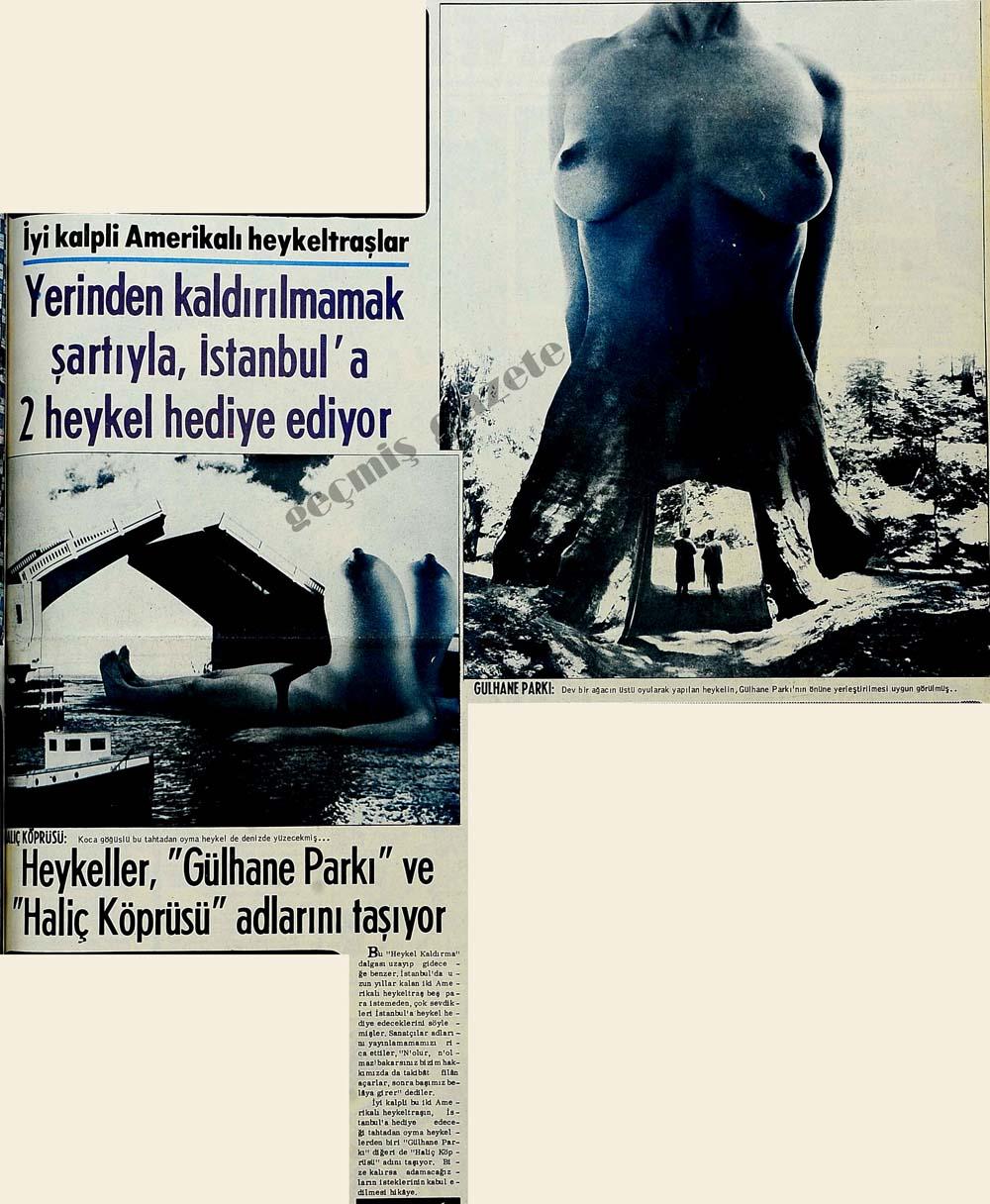 İyi kalpli Amerikalı heykeltraşlar yerinden kaldırılmamak şartıyla, İstanbul'a 2 heykel hediye ediyor