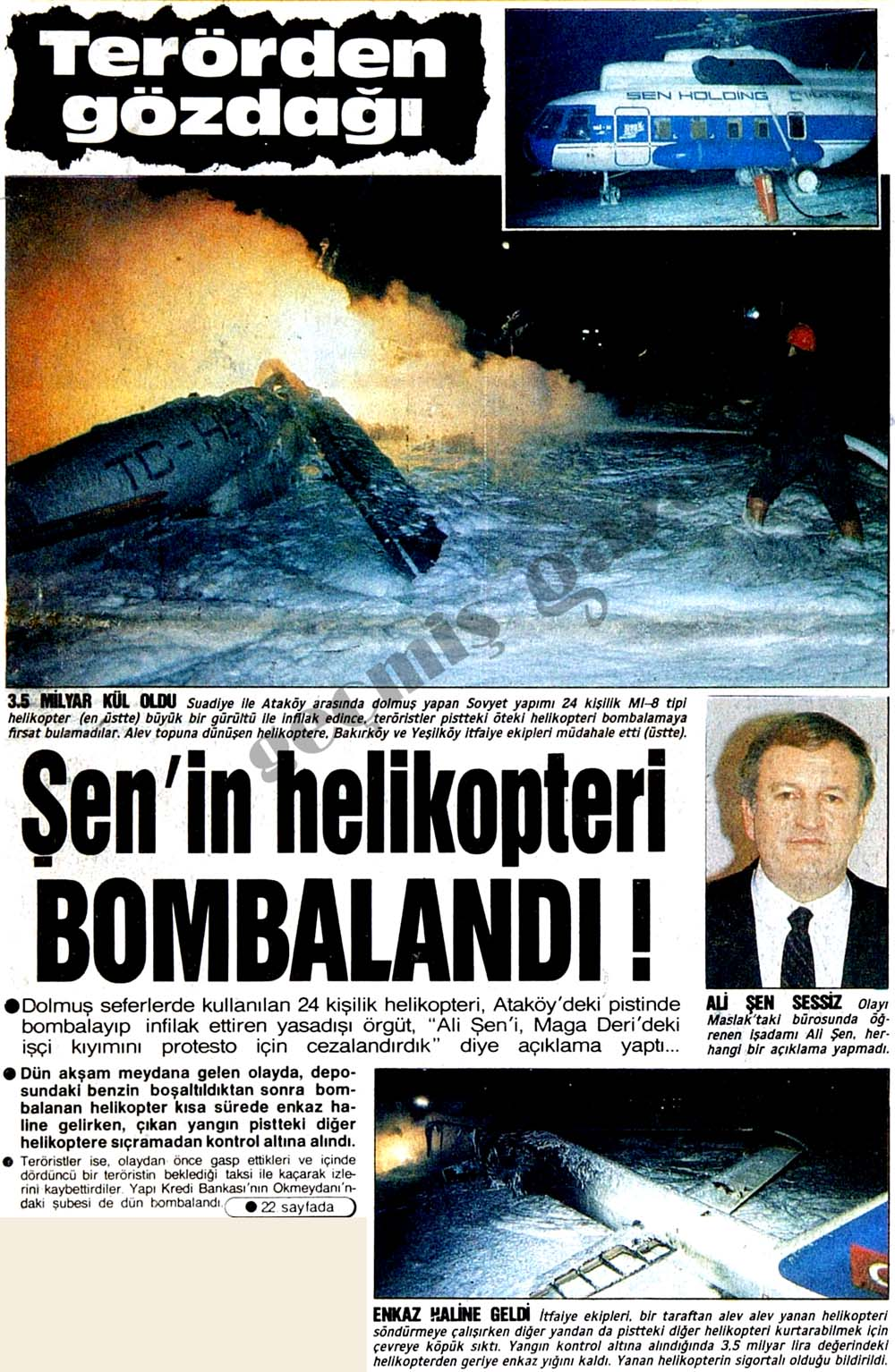 Ali Şen'in helikopteri Bombalandı!