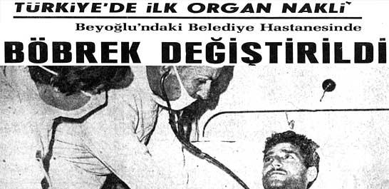 Türkiye'de ilk organ nakli