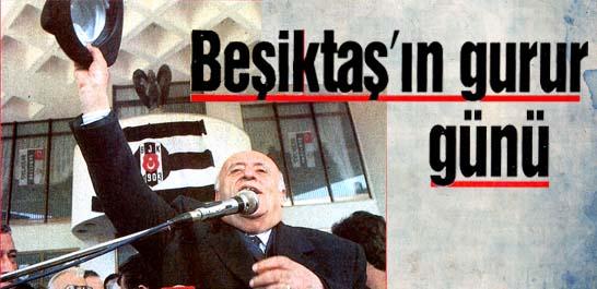 Beşiktaş'ın gurur günü