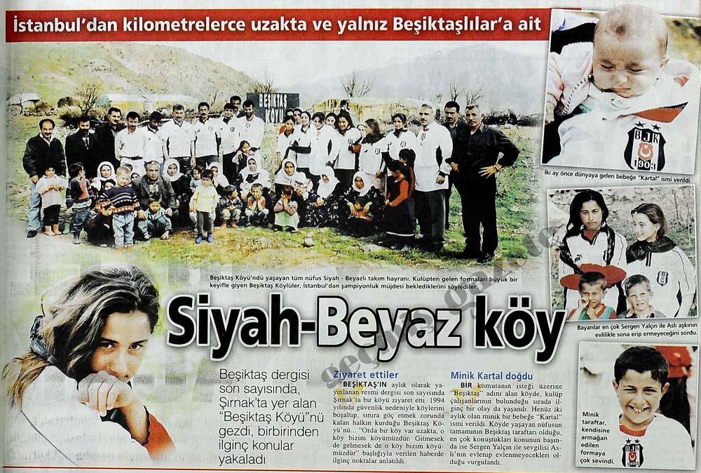 İstanbul'dan kilometrelerce uzakta ve yalnız Beşiktaşlılar'a ait: Siyah-Beyaz köy