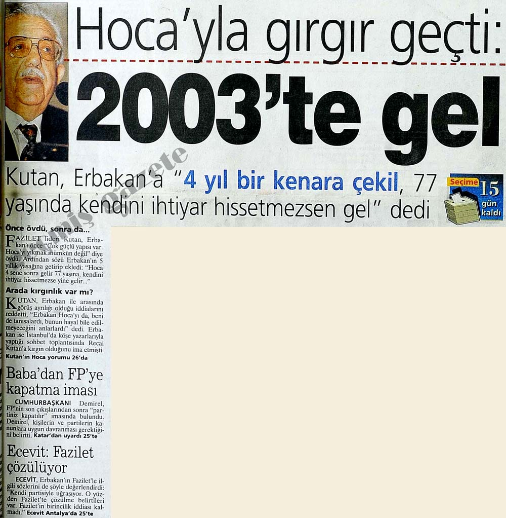 Hoca'yla gırgır geçti: 2003'te gel