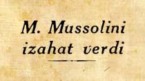 """Mussolini """"Ben Asyadan bahsettim Türkiye Avrupalıdır"""""""