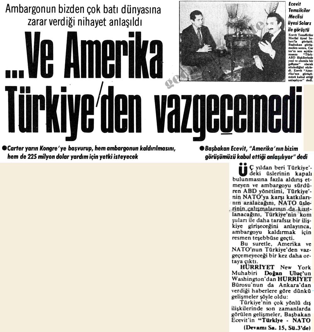 Amerika Türkiye'den vazgeçemedi