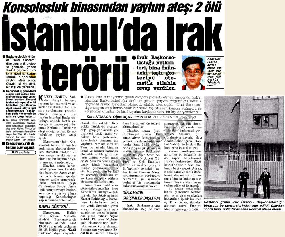 Irak konsolosluk binasından yaylım ateş: 2 ölü