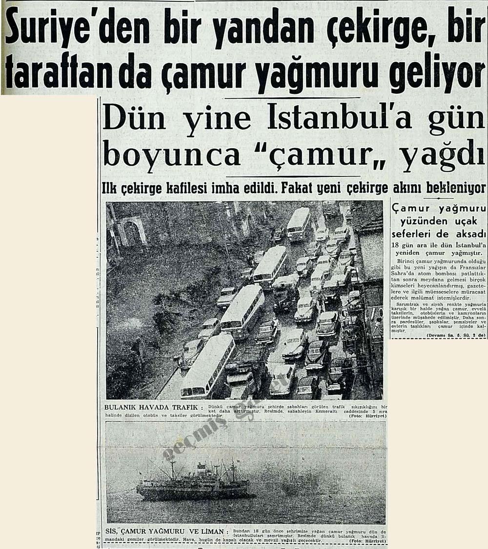 """İstanbul'a gün boyunca """"çamur"""" yağdı"""