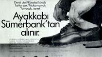 Ayakkabı Sümerbank'tan alınır