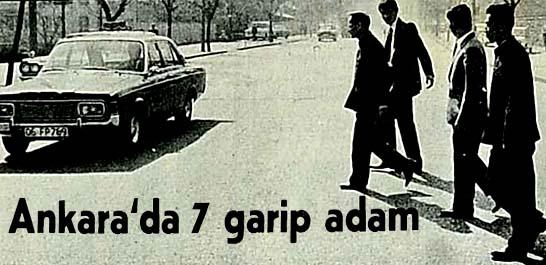 Ankara'da 7 garip adam