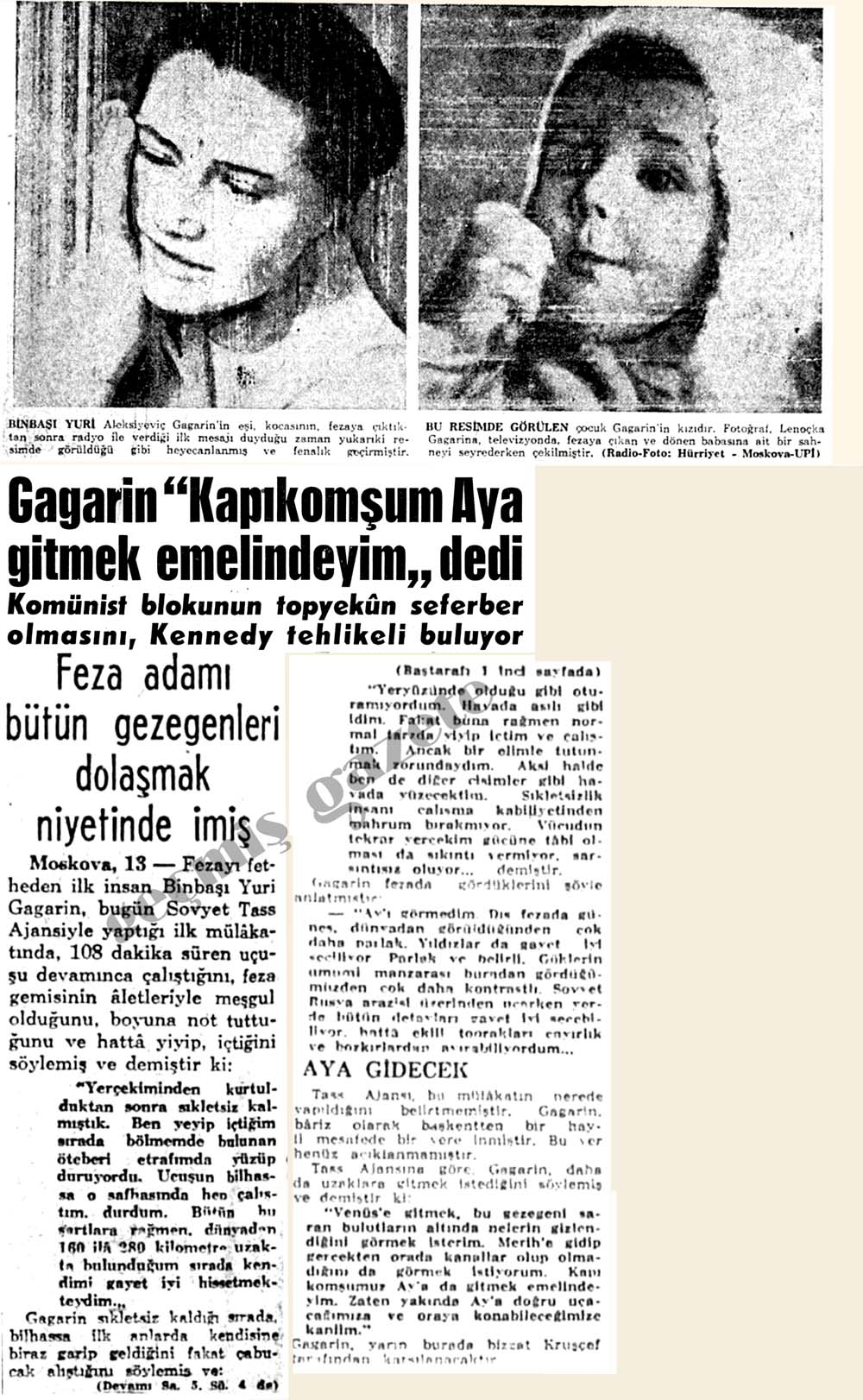 """Gagarin """"Kapıkomşum Aya gitmek emelindeyim"""" dedi"""