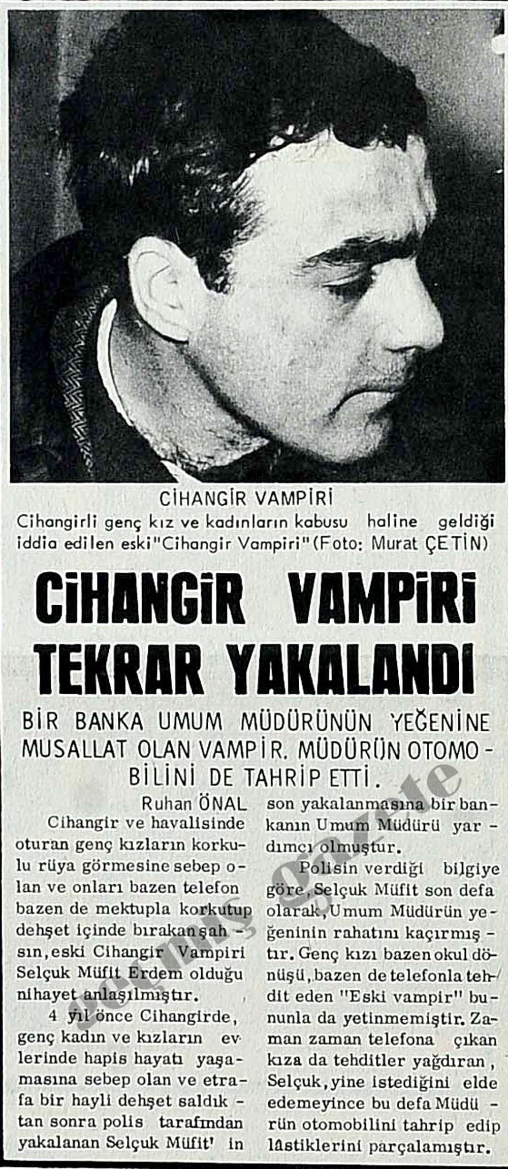 Cihangir Vampiri tekrar yakalandı