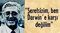 """Milli Eğitim Bakanı """"Şerefsizim, ben Darwin'e karşı değilim"""""""