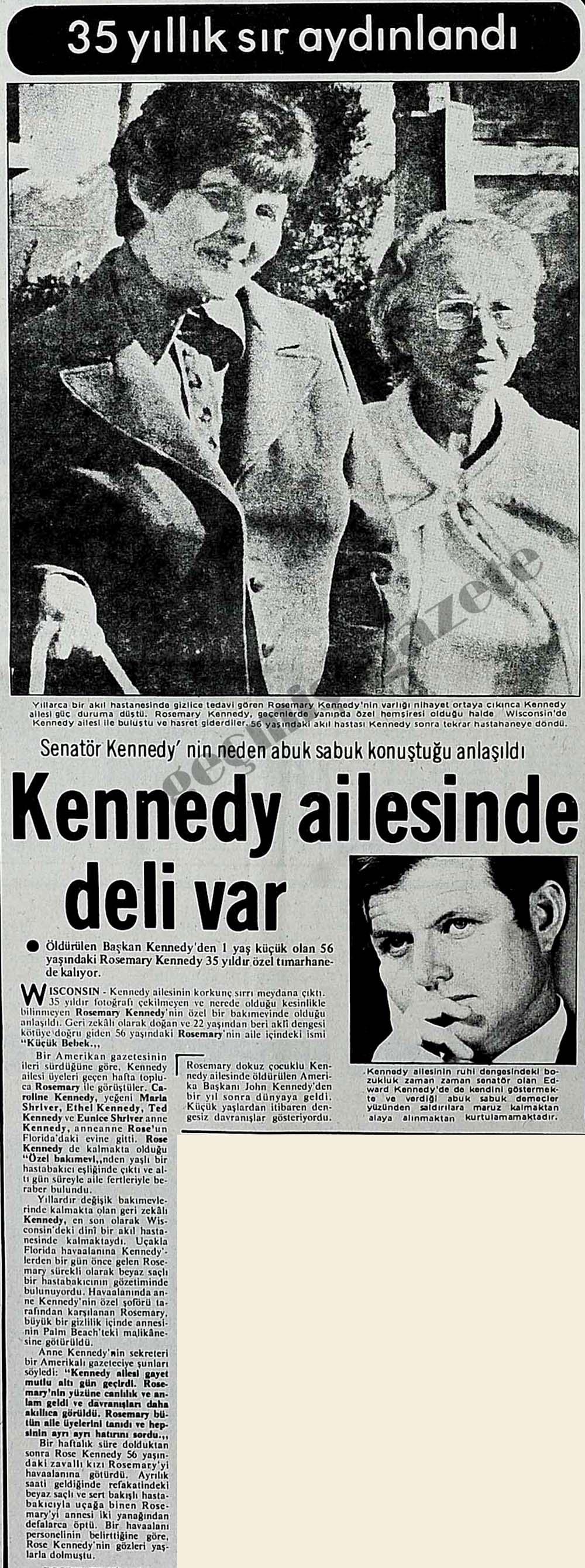 35 yıllık sır aydınlandı Kennedy ailesinde deli var