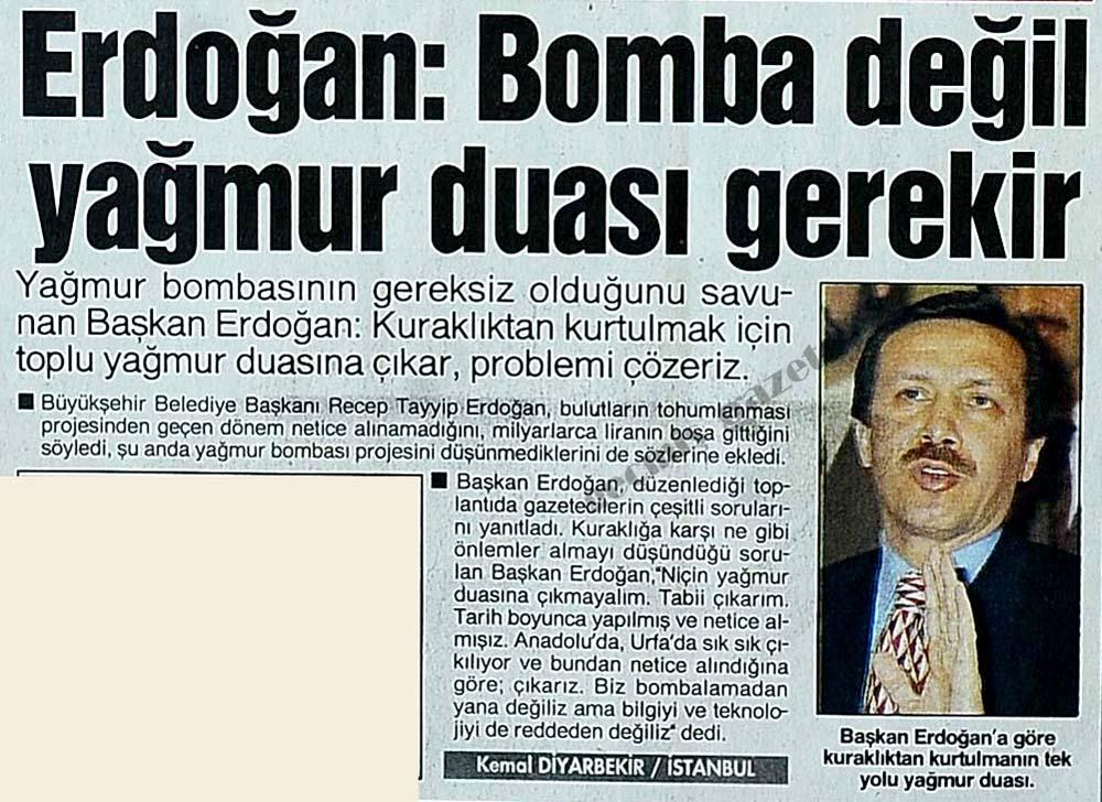 Erdoğan: Bomba değil yağmur duası gerekir