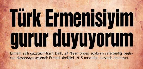 Türk Ermenisiyim gurur duyuyorum