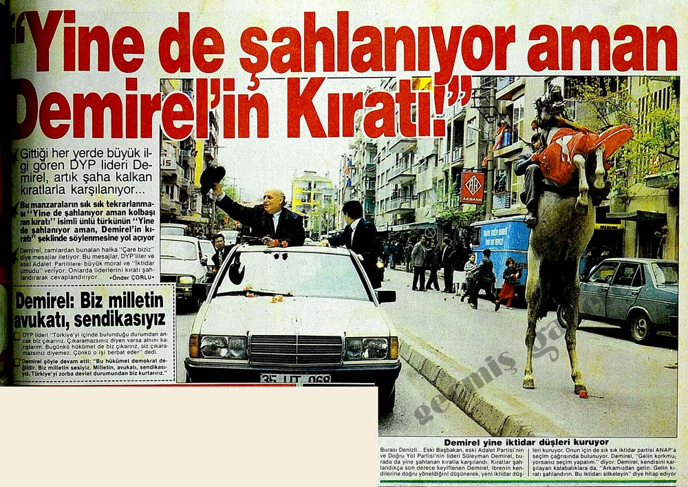 """""""Yine de şahlanıyor aman Demirel'in Kıratı!"""""""