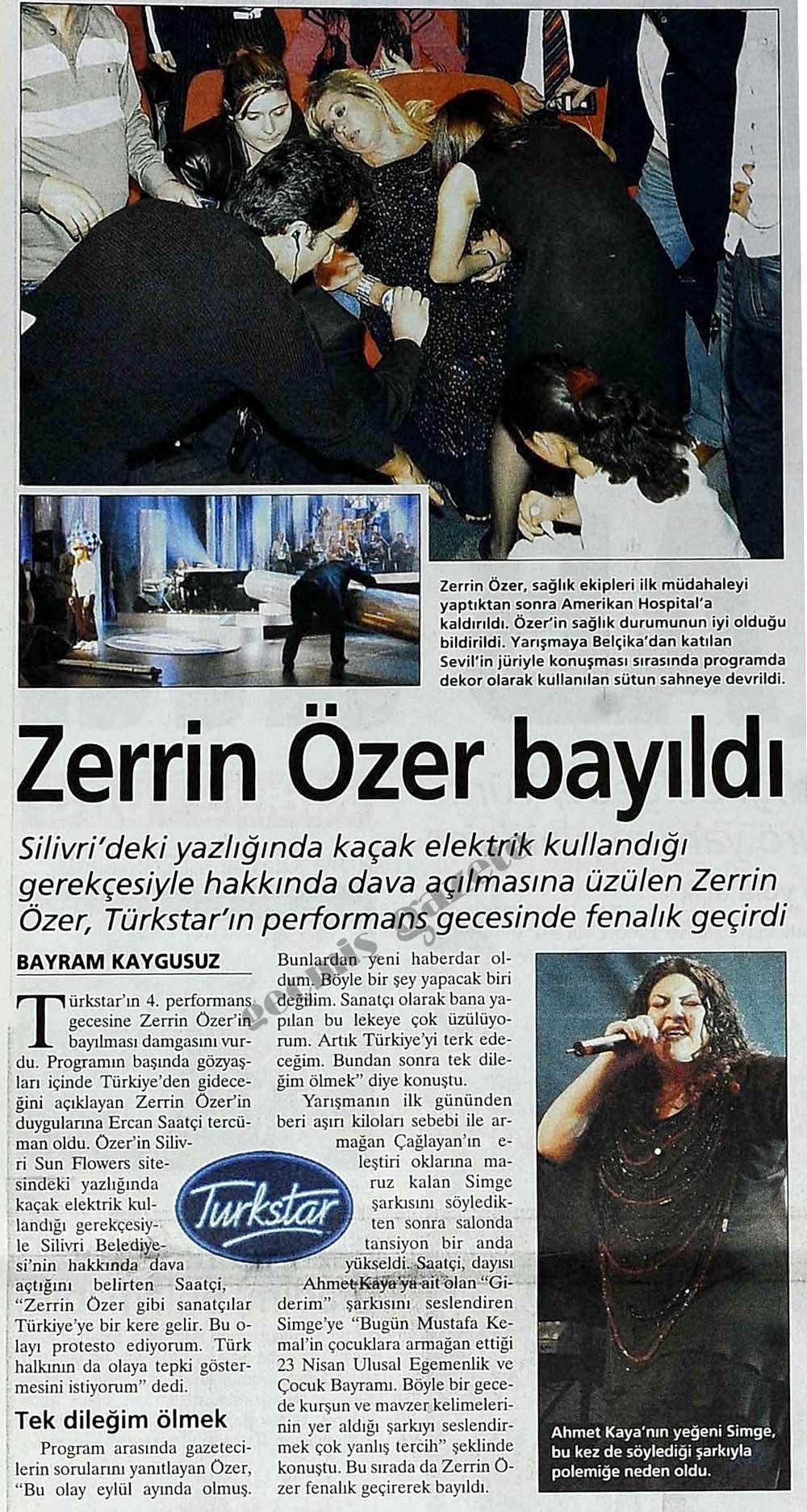 Zerrin Özer bayıldı