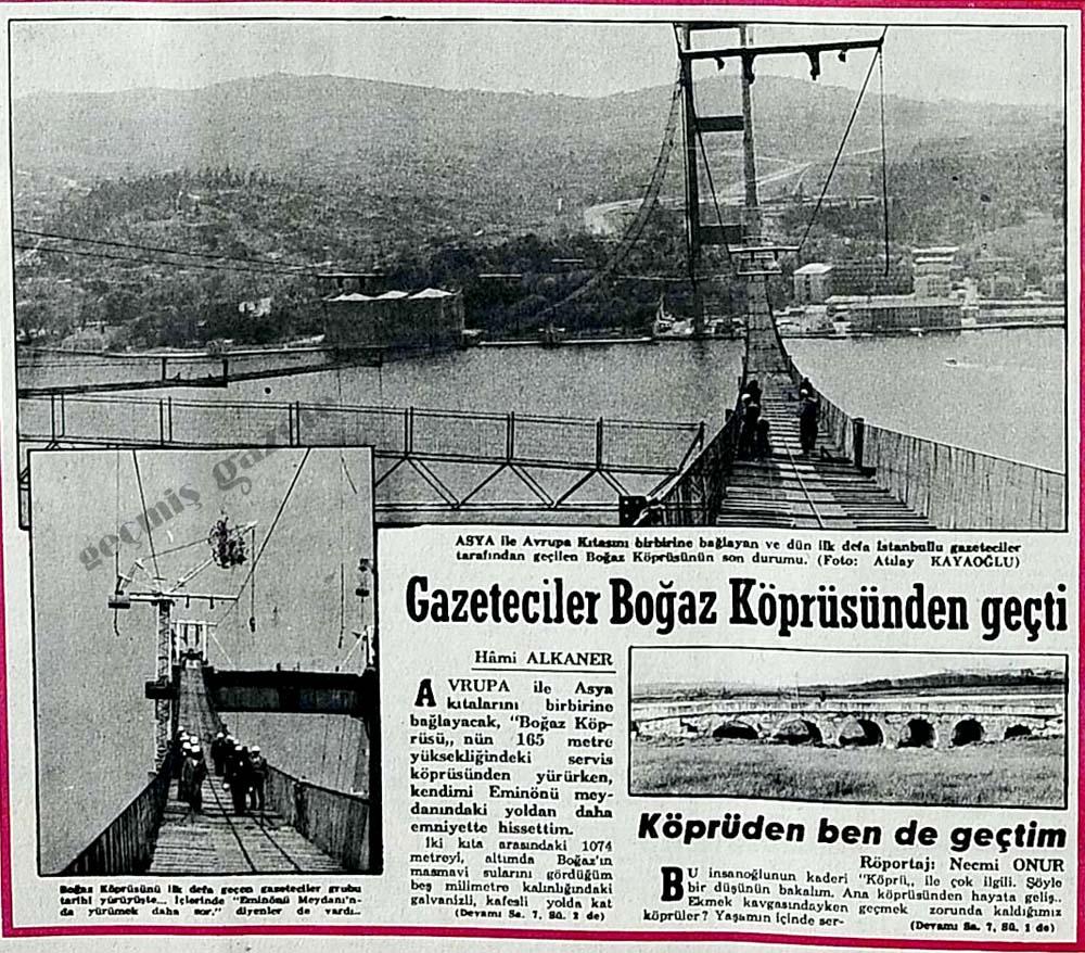 Gazeteciler Boğaz Köprüsünden geçti