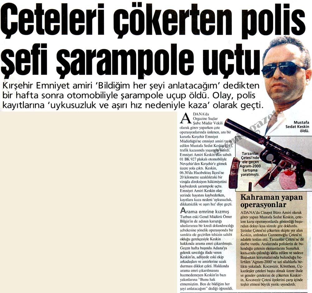 Çeteleri çökerten polis şefi şarampole uçtu