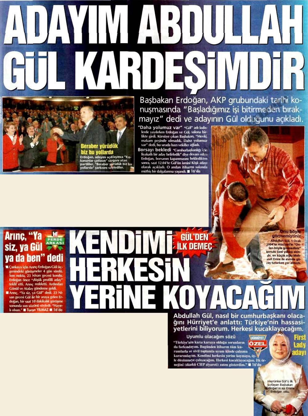 Adayım Abdullah Gül kardeşimdir
