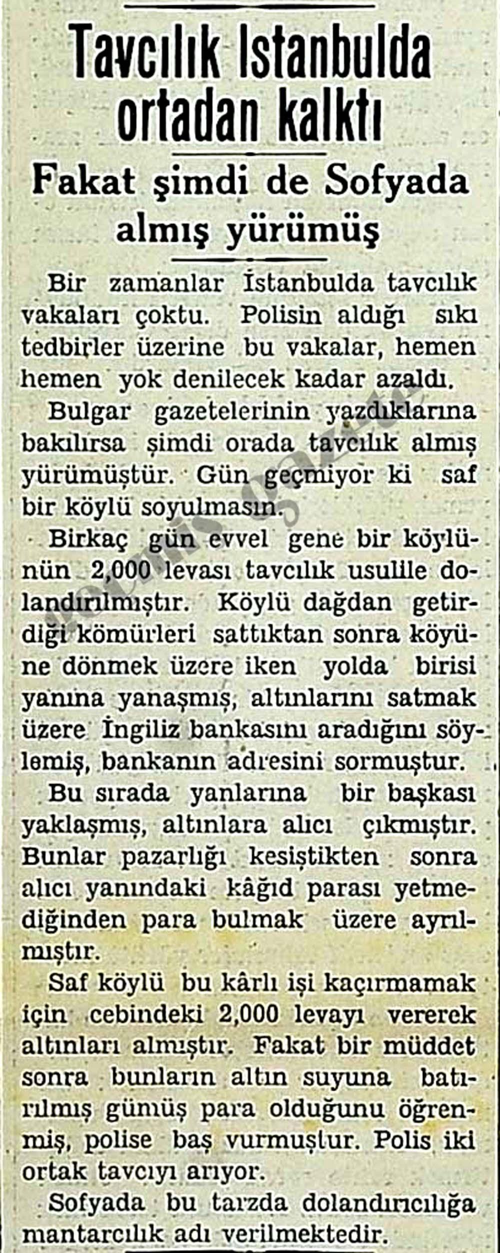 Tavcılık İstanbulda ortadan kalktı fakat Sofyada almış yürümüş