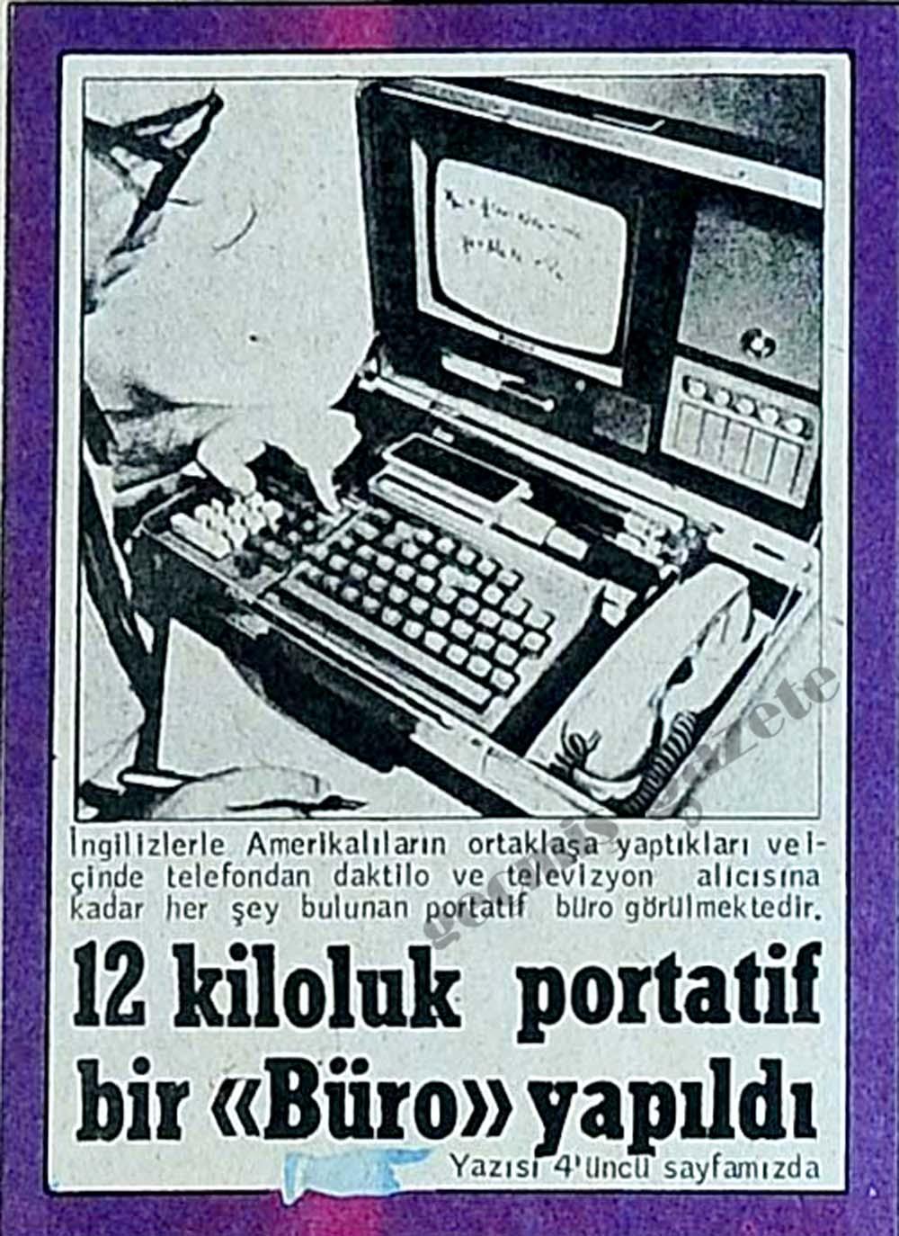 """12 kiloluk portatif bir """"Büro"""" yapıldı"""