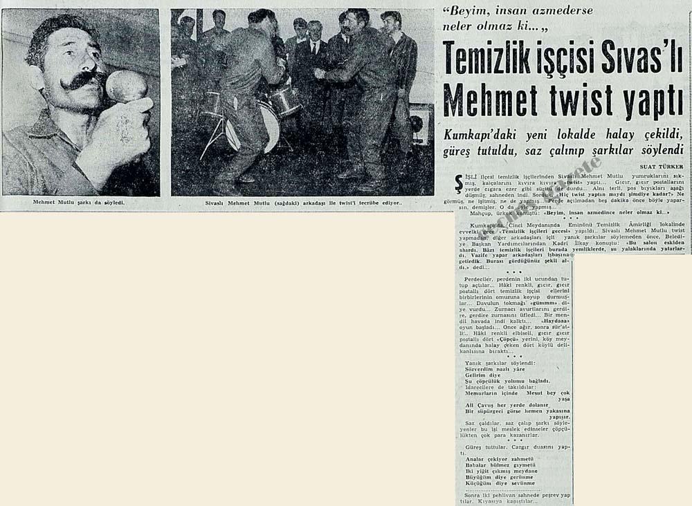 Temizlik işçisi Sıvas'lı Mehmet twist yaptı