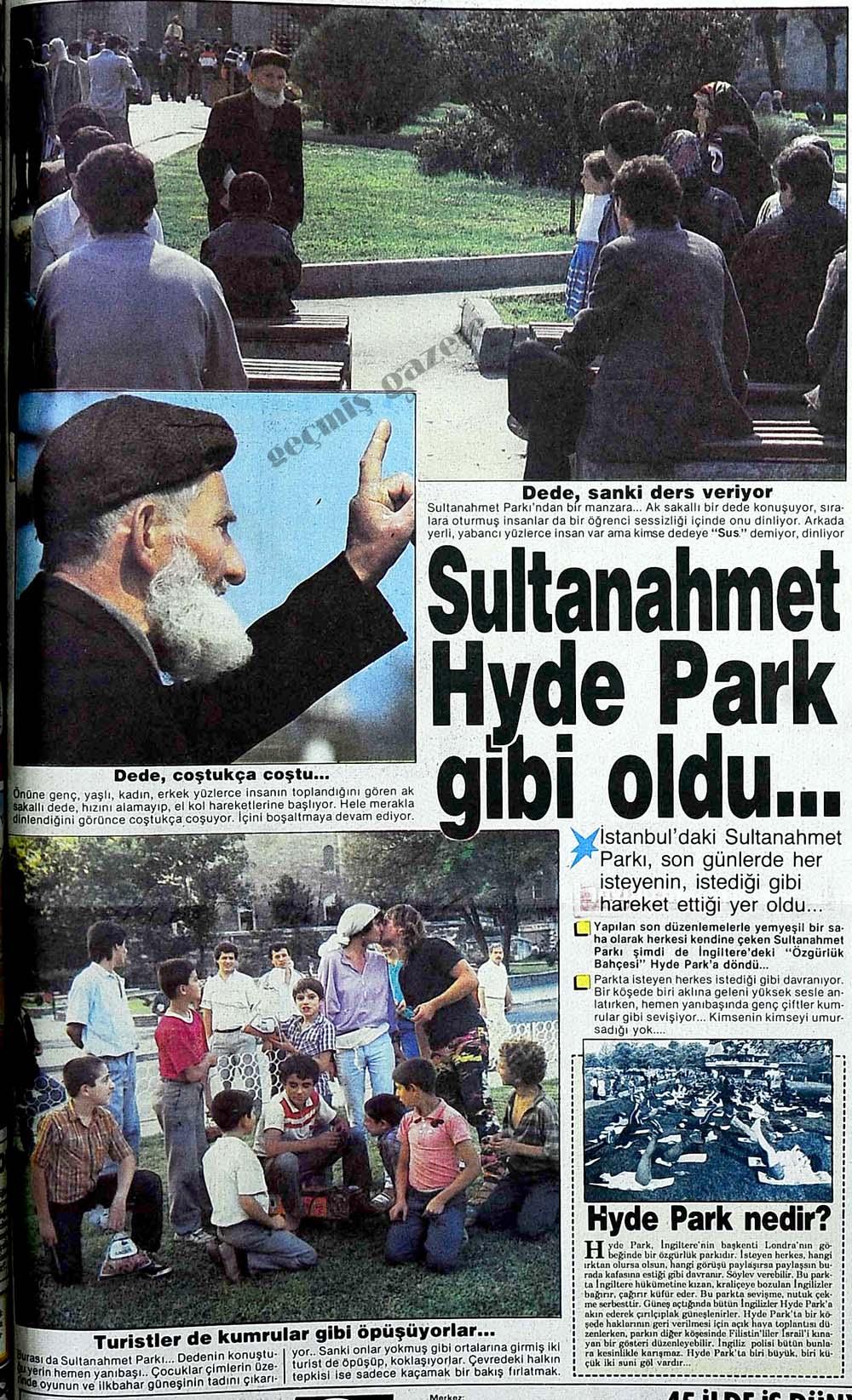 Sultanahmet Hyde Park gibi oldu...