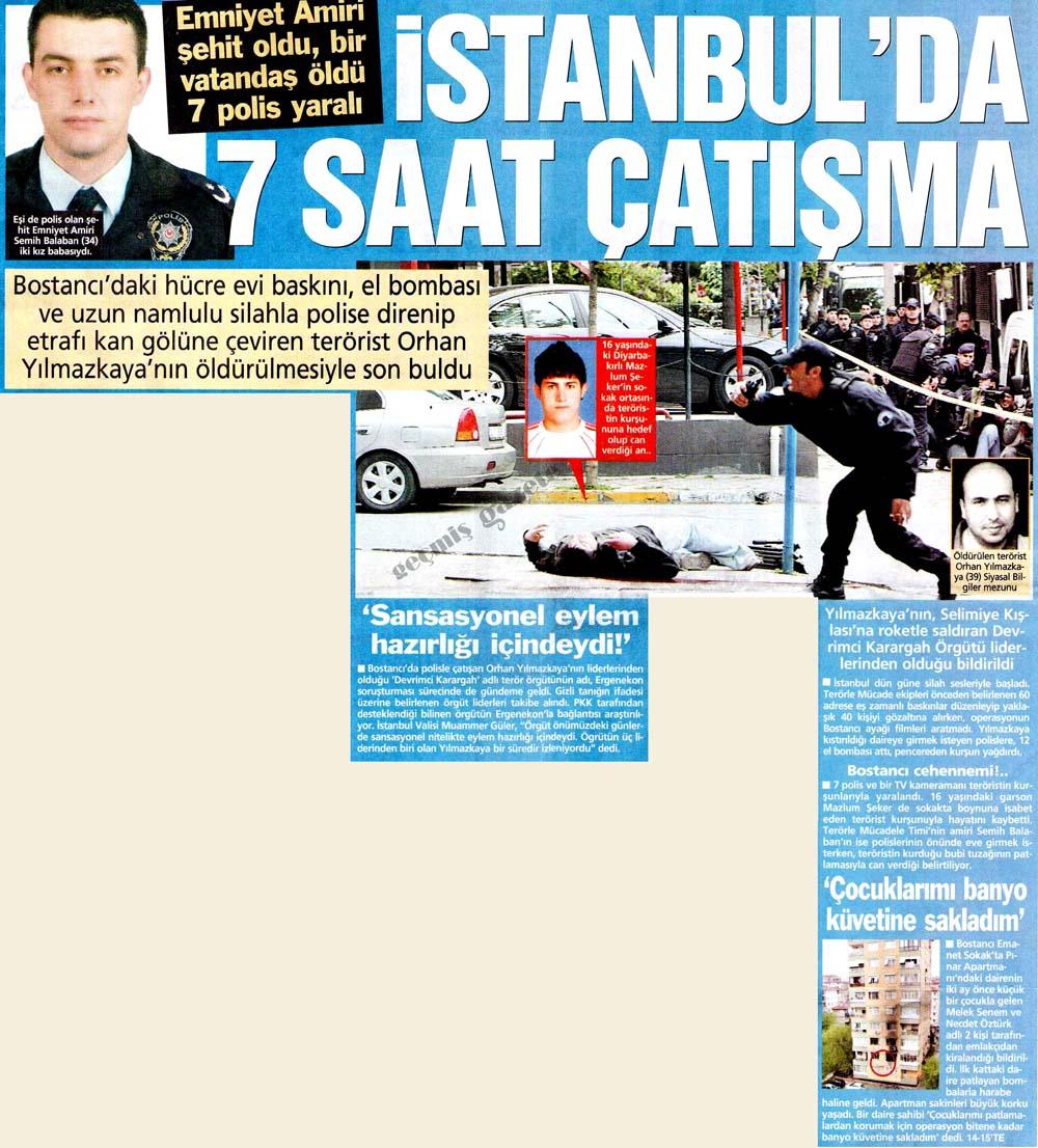 İstanbul'da 7 saat çatışma