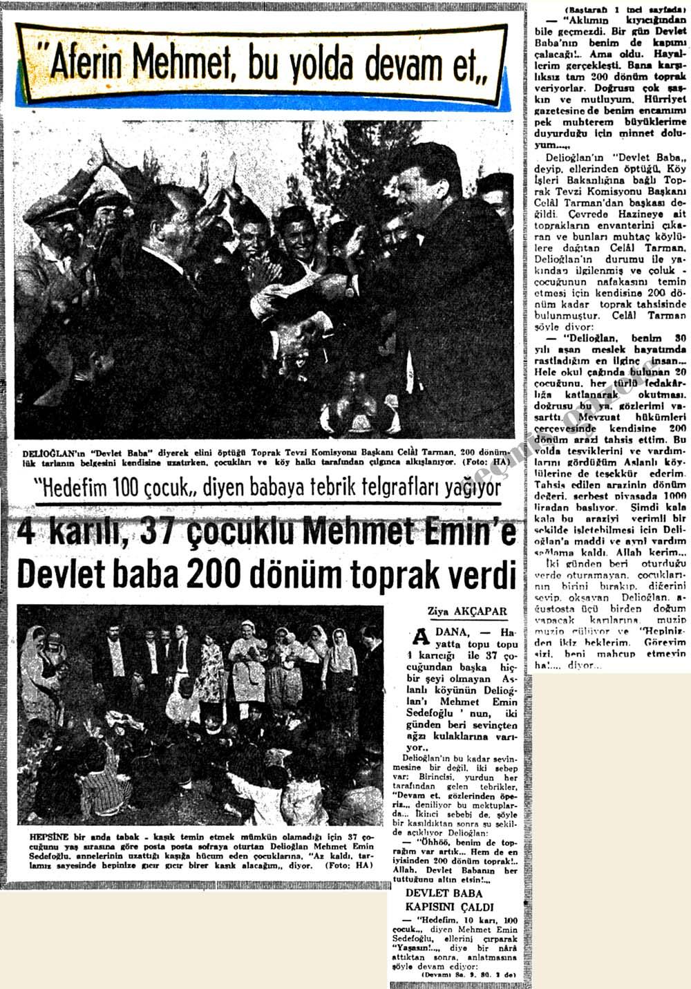 4 karılı, 37 çocuklu Mehmet Emin'e Devlet baba 200 dönüm toprak verdi