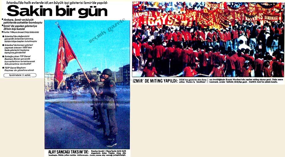İstanbul'da halk evlerde idi, en büyük işçi gösterisi İzmir'de yapıldı