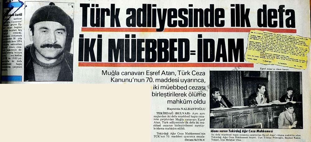 Türk adliyesinde ilk defa İki Müebbed=İdam