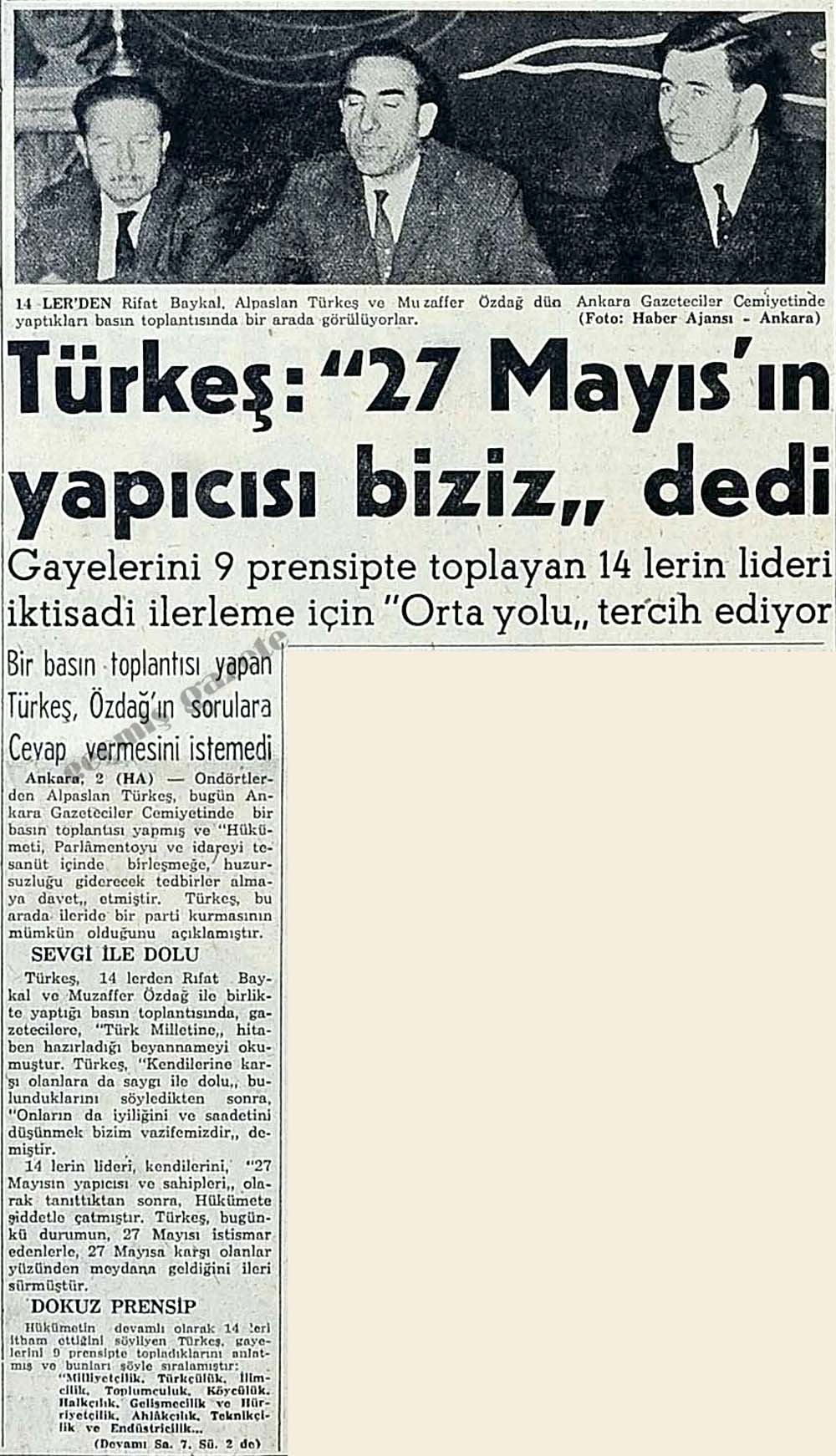 """Türkeş: """"27 Mayıs'ın yapıcısı biziz"""" dedi"""