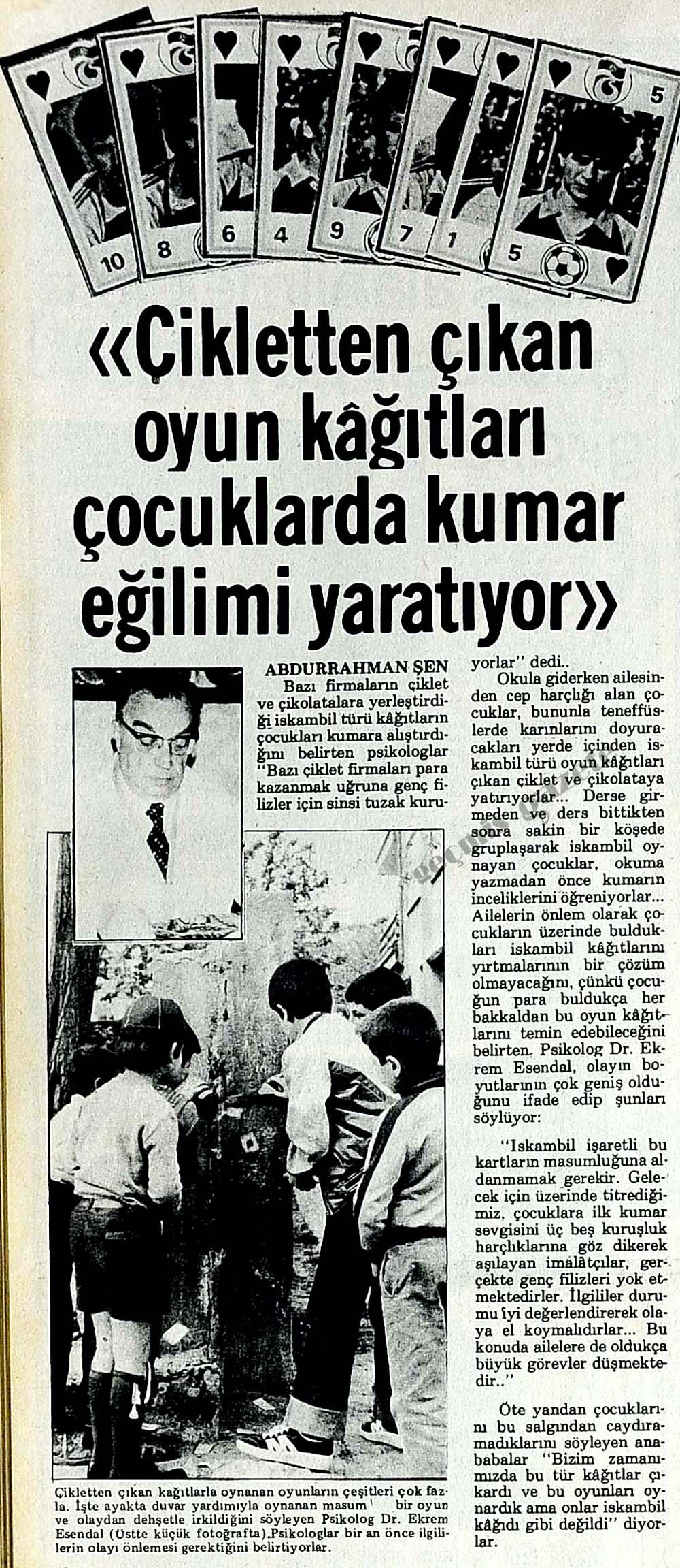 """""""Cikletten çıkan oyun kağıtları çocuklarda kumar eğilimi yaratıyor"""""""