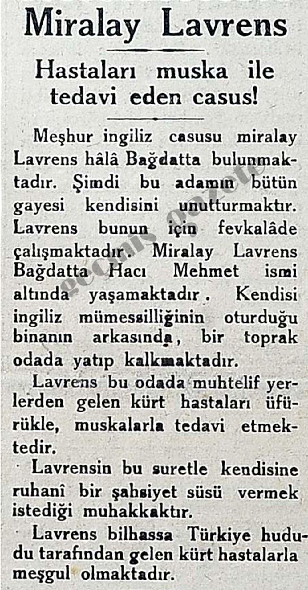 Miralay Lavrens hastaları muska ile tedavi eden casus!