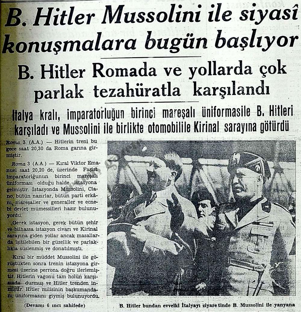 B.Hitler Mussolini ile siyasi konuşmalara bugün başlıyor