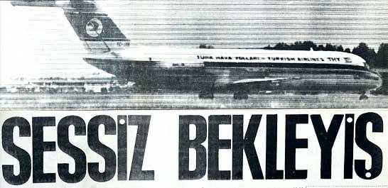 Ömer İnönü ve 62 yolcunun bulunduğu uçak kordon altında