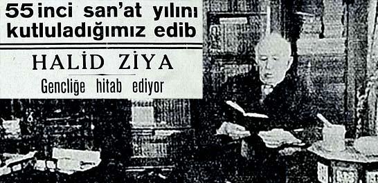Halid Ziya Gencliğe hitab ediyor