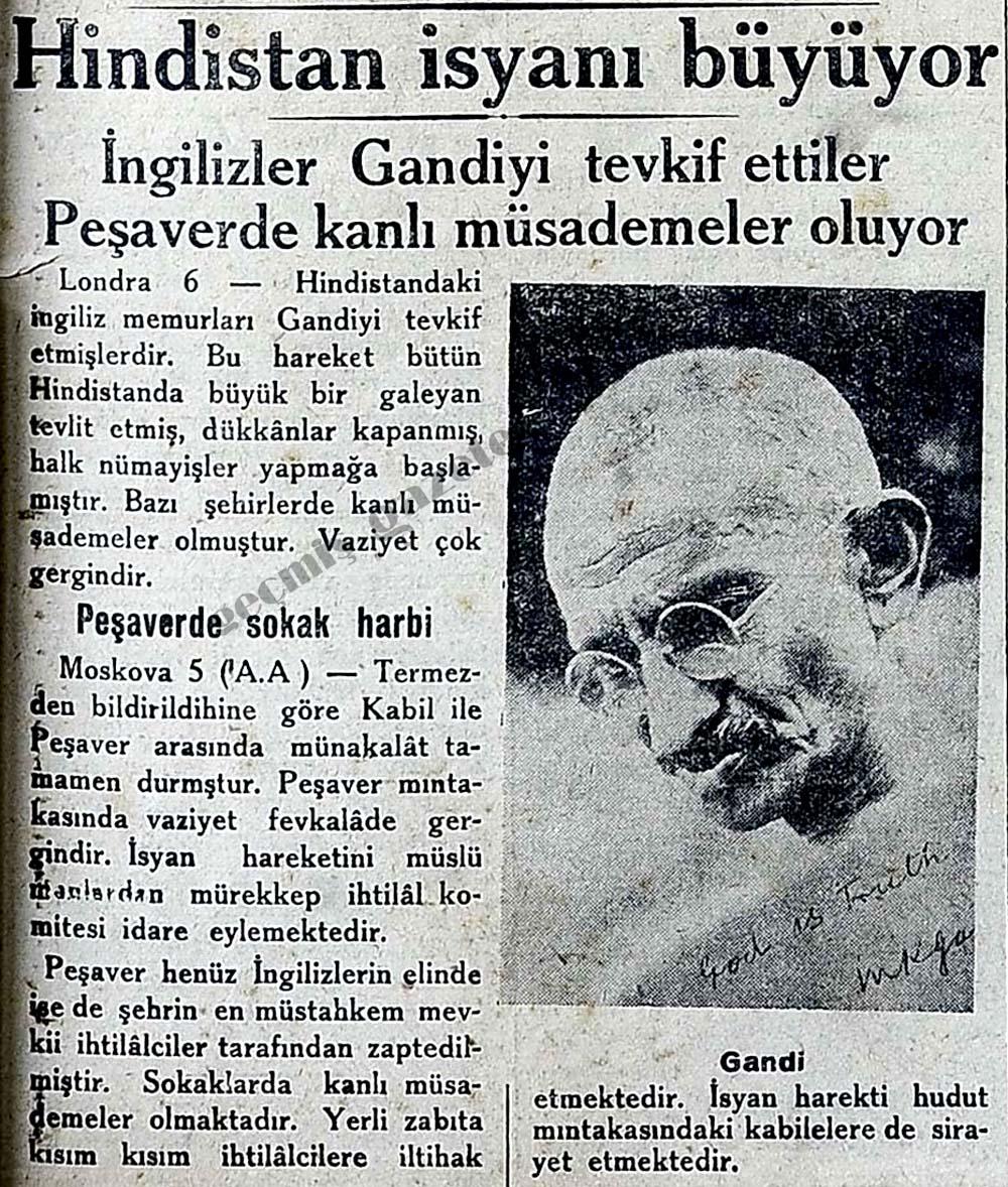 Hindistan isyanı büyüyor İngilizler Gandiyi tevkif ettiler