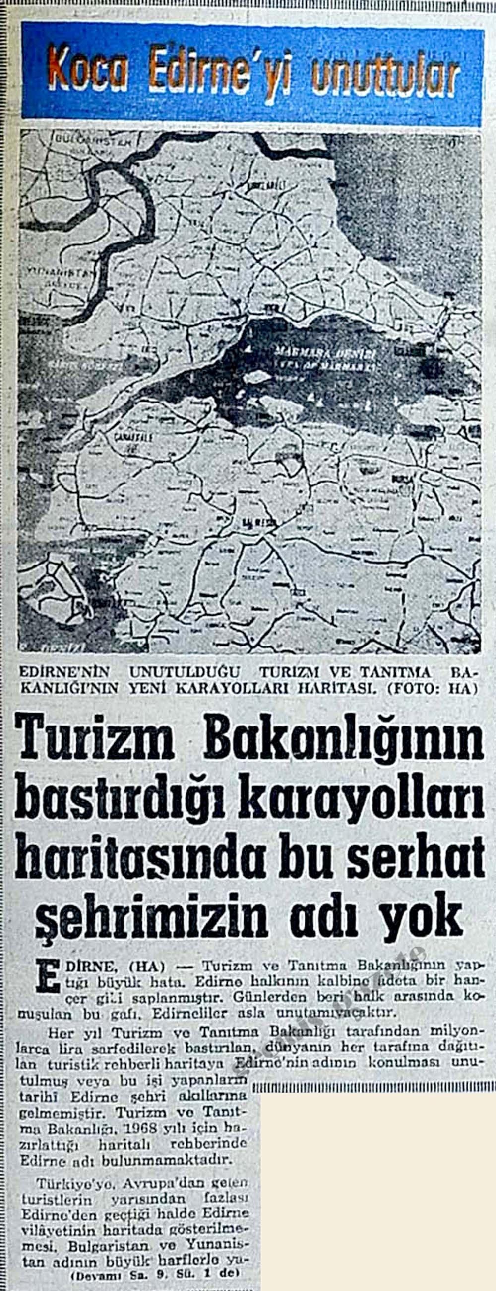 Turizm Bakanlığının bastırdığı karayolları haritasında bu serhat şehrimizin adı yok