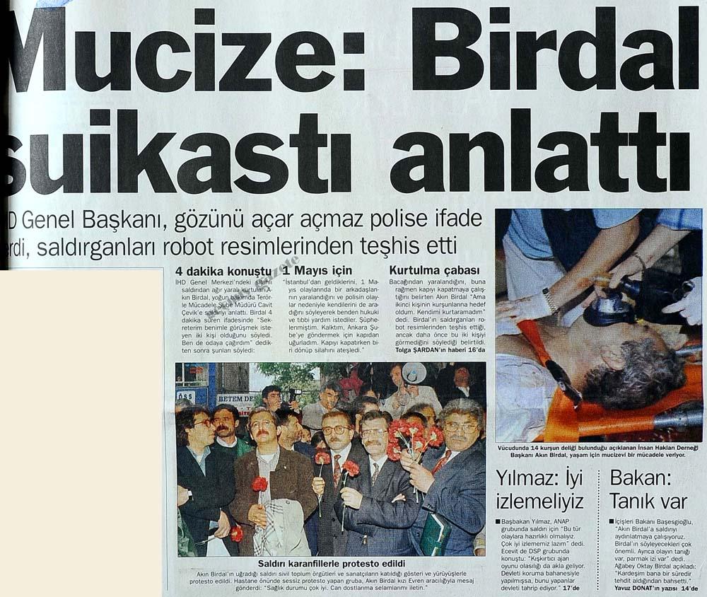 Mucize: Birdal suikasti anlattı