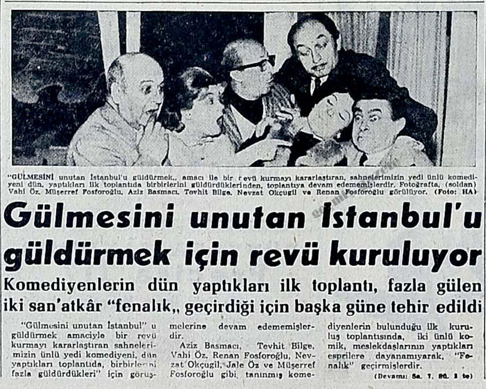 Gülmesini unutan İstanbul'u güldürmek için revü kuruluyor