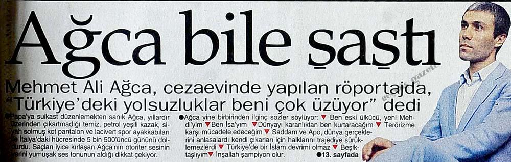 """Mehmet Ali Ağca, cezaevinde yapılan röportajda, """"Türkiye"""