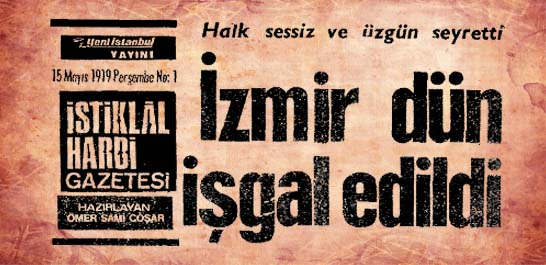 İzmir dün işgal edildi