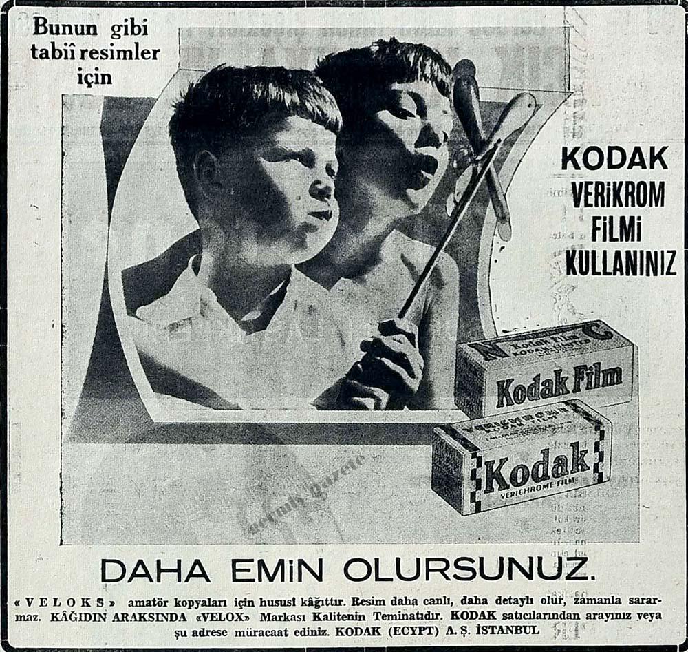 Kodak Verikrom filmi kullanınız daha emin olursunuz