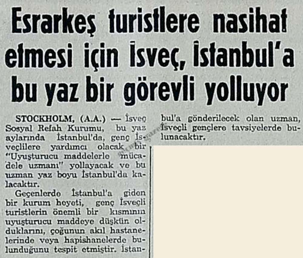 Esrarkeş turistlere nasihat etmesi için İsveç, İstanbul'a bu yaz bir görevli yolluyor