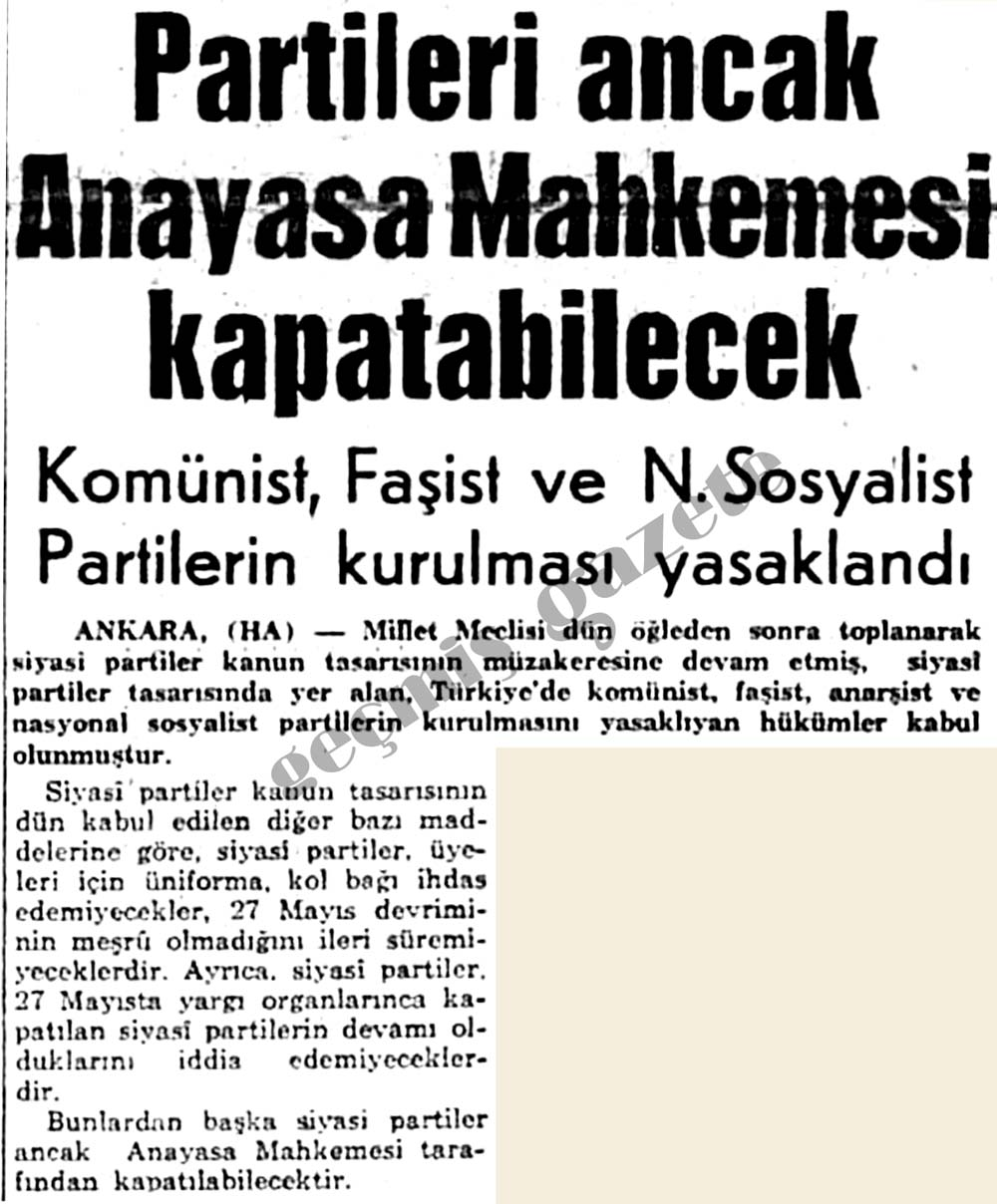 Komünist, Faşist ve N. Sosyalist Partilerin kurulması yasaklandı