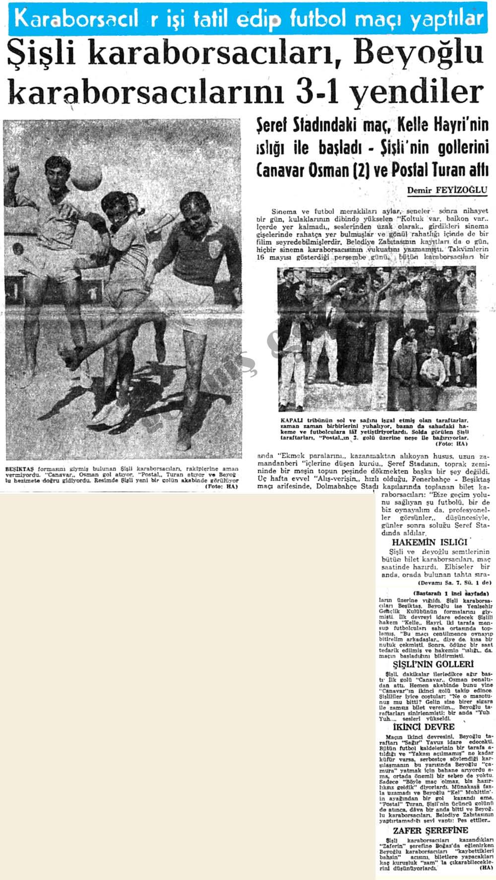 Karaborsacılar işi tatil edip futbol maçı yaptılar