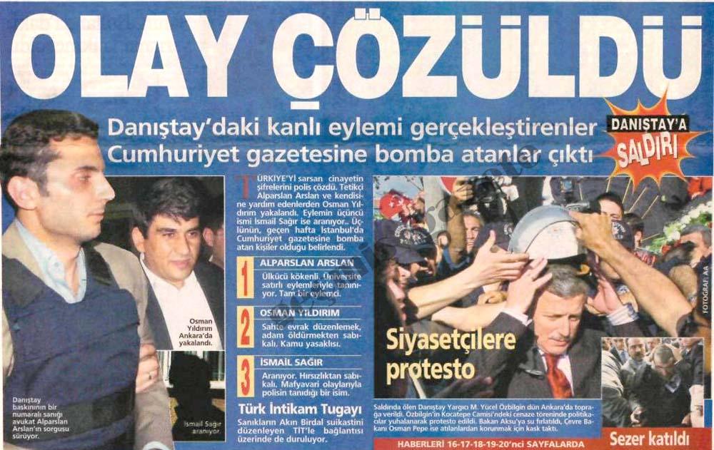 Danıştay'daki eylemi gerçekleştirenler Cumhuriyet gazetesine bomba atanlar çıktı