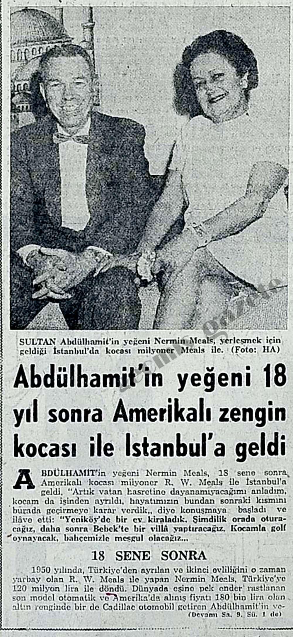 Abdülhamit'in yeğeni 18 yıl sonra Amerikalı zengin kocası ile İstanbul'a geldi