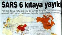 Sars 6 kıtaya yayıldı